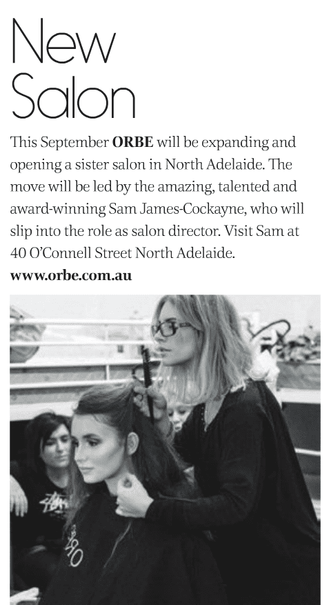 SA Style Spring 2014 - Orbe opening new North Adelaide salon